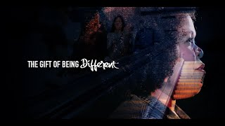 The Gift Of Being Different