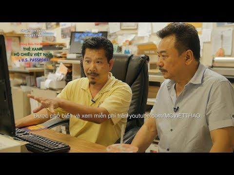 MC VIỆT THẢO- CBL(571)- THẺ XANH, HỘ CHIẾU, US PASSPORT và NHỮNG ĐIỀU CẦN BIẾT với Alvin Phan Hồ.