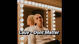 Lauv - Don't Matter (AKON)