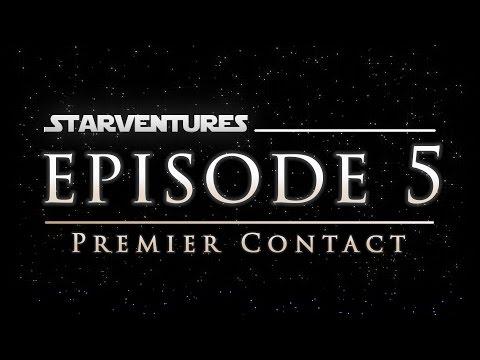 Starventures #05   Premier contact fragman