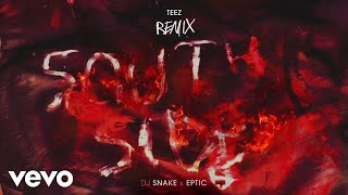 Play Southside (with Eptic) (Teez Remix)