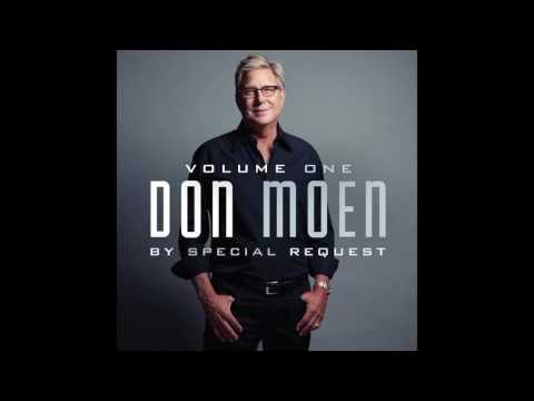 Don Moen  God Is Good All The Time Gospel Music