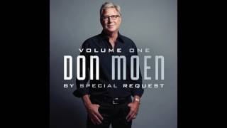 Don Moen - God Is Good All The Time [Official Audio]