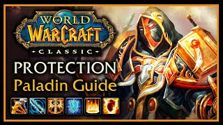 Classic WoW: Protection Paladin Guide (Part 1) - Talents, AoE Rotations, Tips & Tricks