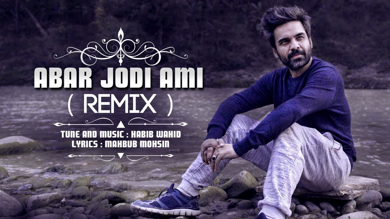 Abar Jodi Ami [আবার যদি আমি] Lyrics By Habib Wahid