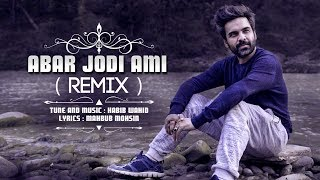 Abar Jodi Ami Remix Habib Wahid Mp3 Song Download