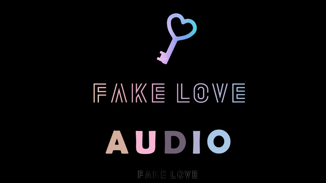 Full Audio In Download Link Bts Fake Love Youtube