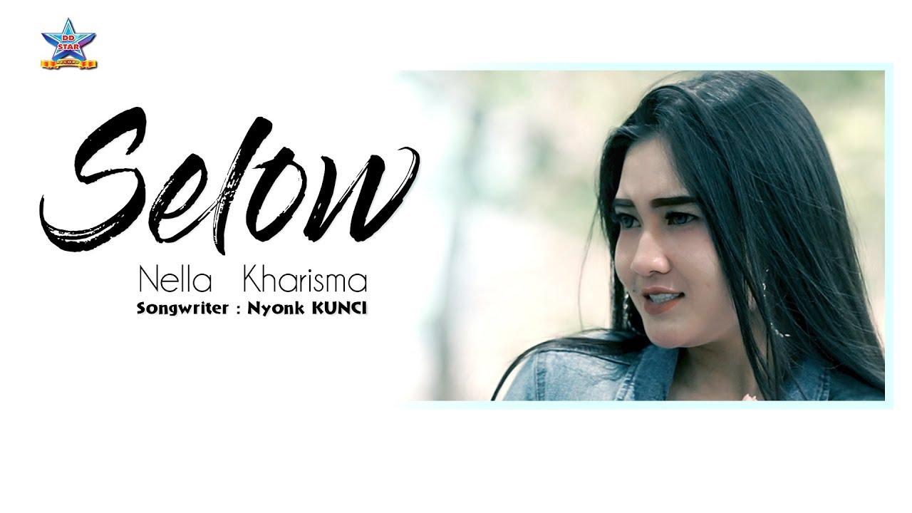 Download Nella Kharisma - Selow  (Remix Version)   [OFFICIAL]