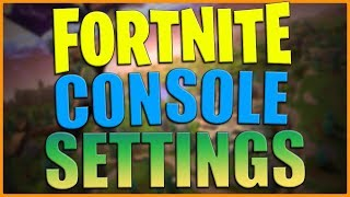 My Fortnite Console Settings - Xbox One X