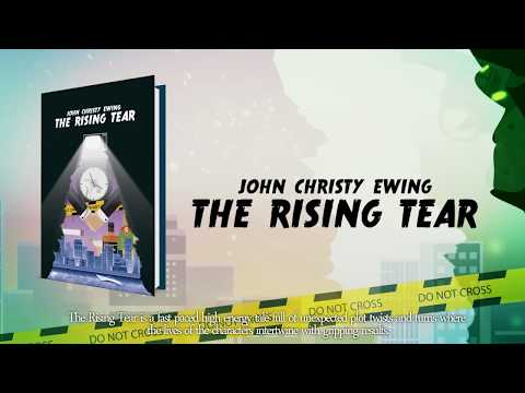The Rising Tear by John Christy Ewing