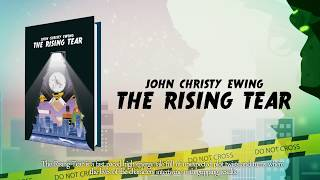 The Rising Tear by John Christy Ewing