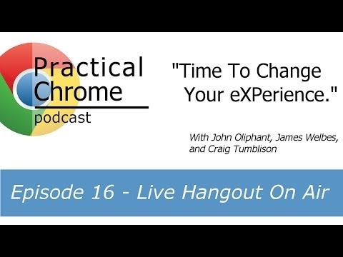 Time To Change Your eXPerience - Practical Chrome 16