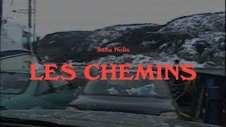 Safia Nolin - Les chemins (audio)