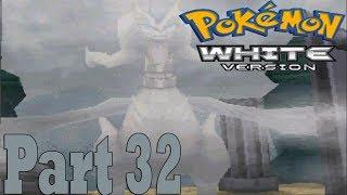 Pokemon White [Part 32] Reshiram