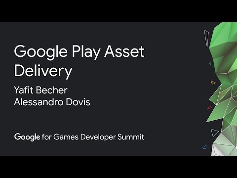 Google Play Asset Delivery for games: Product deep dive and case studies (Google Games Dev Summit)