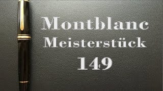 Montblanc Meisterstück 149 Review