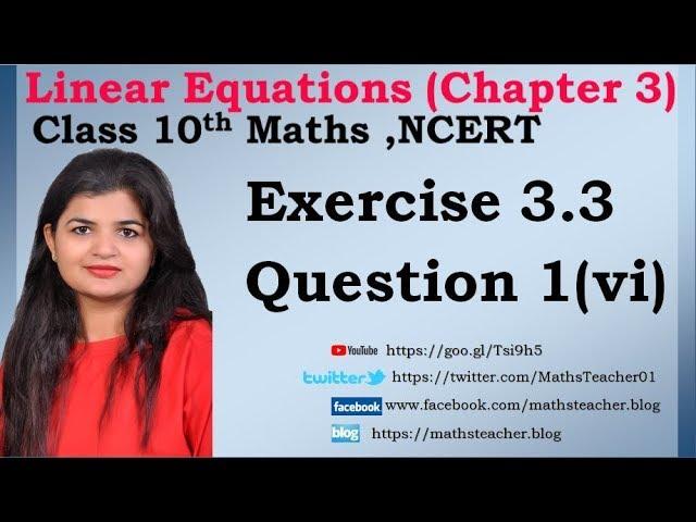 Linear Equations | Chapter 3 Ex 3.3 Q - 1(vi) | NCERT | Maths Class 10th