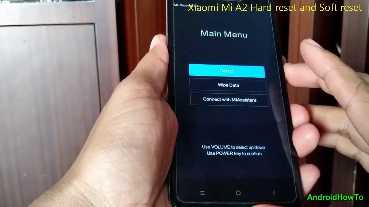 Xiaomi Mi A2 Hard reset and Soft reset