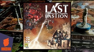 Last Bastion — Fun & Board Games w/ WEM
