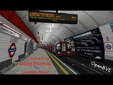 Openbve- Central Line Ealing Broadway to Liverpool Street