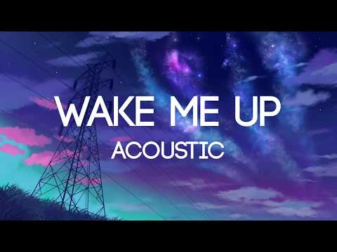 AVICII - Wake Me Up (Acoustic Version) - (Lyrics) | Tribute To Avicii