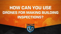 How Can You Use Drones for Making Building Inspections?