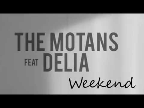 The Motans feat. Delia - Weekend (DJ Asher Remix)