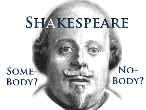 Shakespeare:  No-body or Some-body?