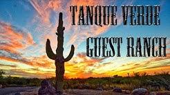 TANQUE VERDE GUEST RANCH - TUCSON, ARIZONA