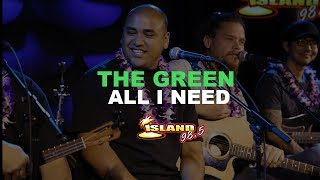 The Green 34 All I Need 34 Live Acoustic