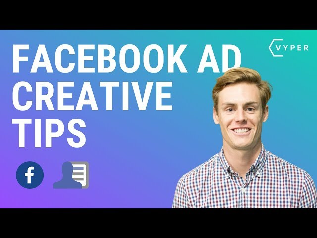 Facebook Ad Creative Tips To Get Better CTR's