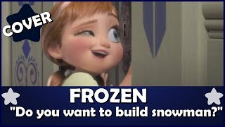 Download ★Frozen FANDUB Do You Want to Build a Snowman? by Aya MP3 song and Music Video