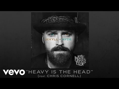 Zac Brown Band - Heavy Is The Head (Audio) ft. Chris Cornell