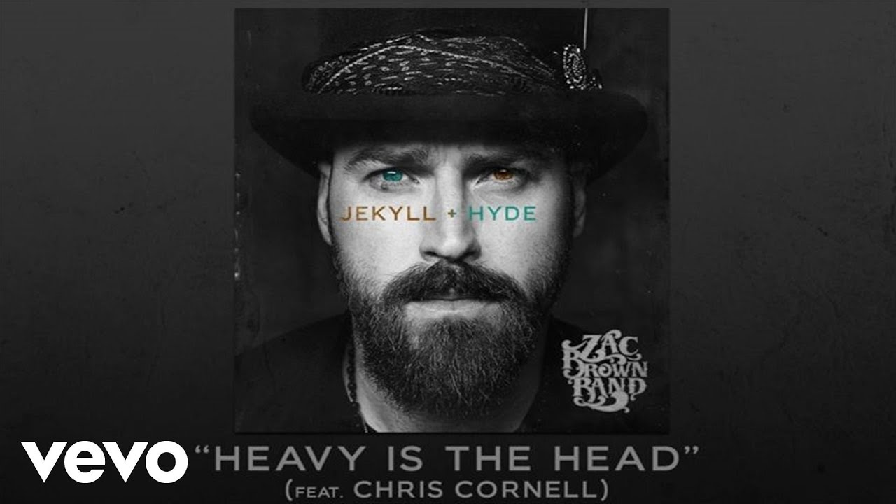 Zac Brown Band ft  Chris Cornell - Heavy Is The Head (Official Audio)