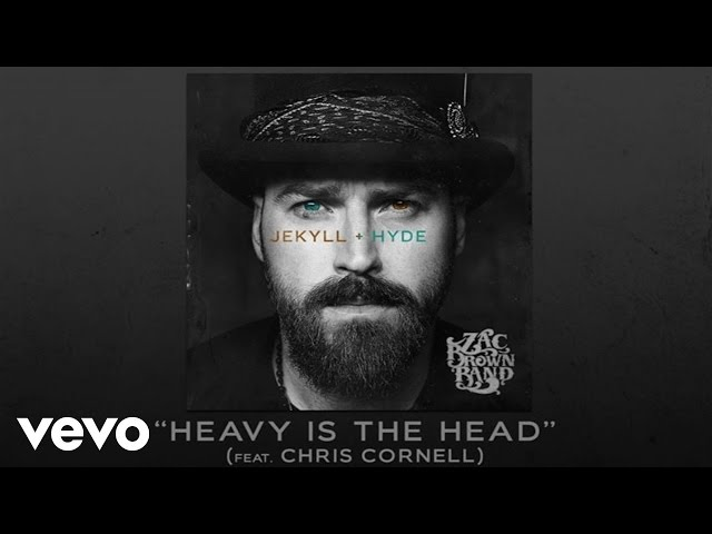 Zac Brown Band ft. Chris Cornell - Heavy Is The Head (Official Audio)