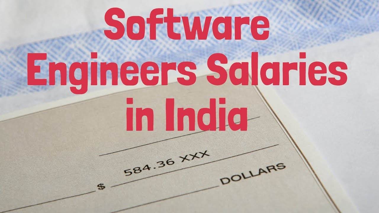 Software Developer Salary In India Software Engineers Pay In India Youtube
