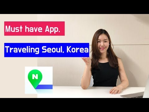 Must Have Phone App For Seoul, Korea Map - How To Use Naver Map App.
