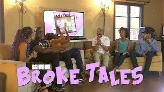 BROKE TALES | BROKE & SEXY SPECIAL