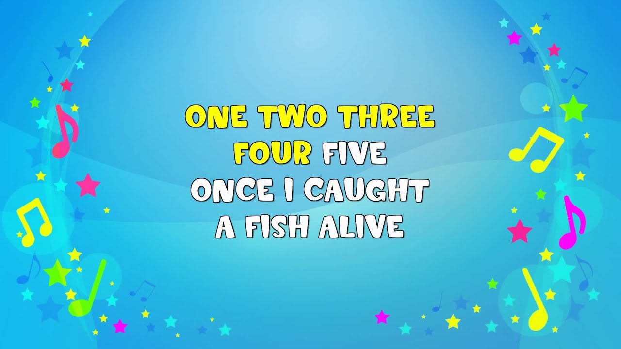 1 2 3 4 5 Once I Caught a Fish Alive | Sing A Long | Learning Song ...