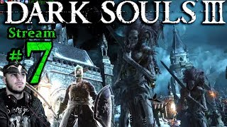 Dark Souls 3 🌲👺🧙1st Time👻🎮Pro👑All DLC💸PC💻Max Graphics✨#7th Stream🎋