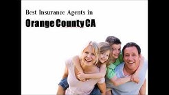Best Insurance Agents in Orange county CA