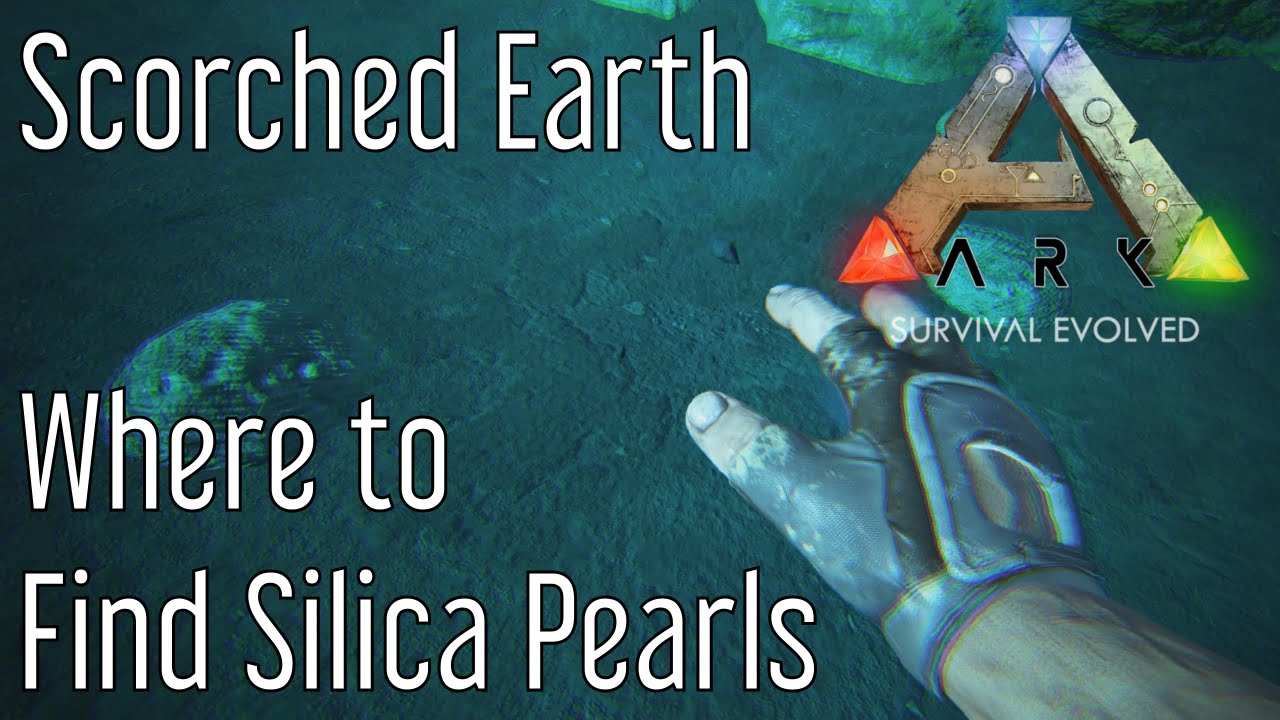 Where to Find Silica Pearls in Ark: Scorched Earth   YouTube