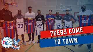Palace players team up with NBA's Philadelphia 76ers ahead of their game in London