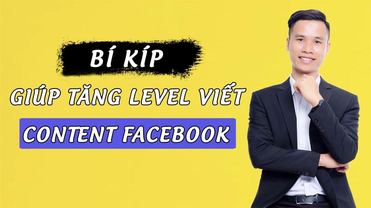 Bí Kíp Giúp Tăng Level Viết Content Facebook | Nguyễn Minh Tâm | Video 16 – Online Startup Coaching