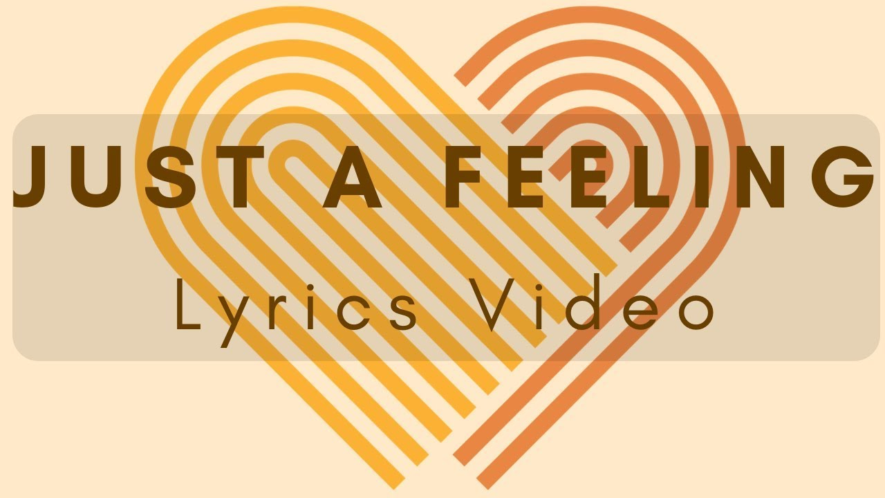 Just a feeling - Lyrics Video - LDS Mutual Theme 2019