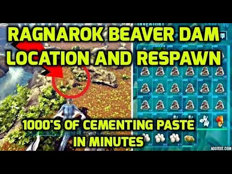 ARK Ragnarok: Trick for Locating & Respawning Beaver Dams for 1000's of Cementing Paste
