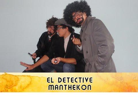 Obra de Teatro El Detective ManTheKon