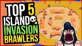 BEST BRAWLERS For ISLAND INVASION Showdown! Top 5 Brawlers (Brawl Stars)