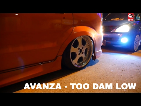 Toyota Avanza Too Damn Low