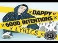 Dappy - Good Intentions - Lyrics